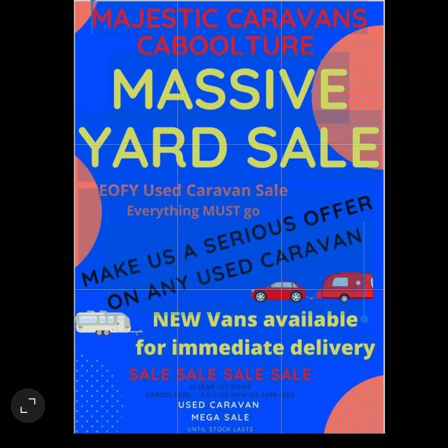 Sale.  Sale.  Sale.  Sale.  Used Caravan EOFY MEGA sale on now.  All serious offers considered. New Majestic Caravans available for immediate delivery New Majestic Caravan orders delivered before Christmas this year 2021 Majestic Caravans Caboolture 61 Lear Jet Drive Caboolture Call us NOW 07  5499 1002